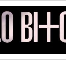 Hello Bitches CL 3 Sticker