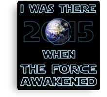 The Force Awakened 2015 Canvas Print