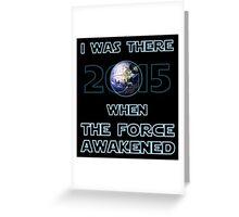 The Force Awakened 2015 Greeting Card