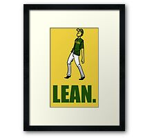can you lean? Framed Print