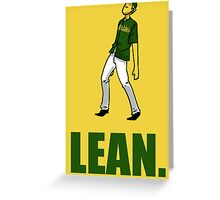 can you lean? Greeting Card