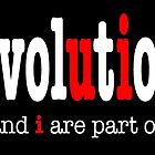 Evolution: u and i are part it  by atheistcards