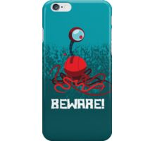BEWARE! EYEBALL MONSTER! iPhone Case iPhone Case/Skin