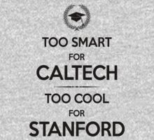 Too Smart for Caltech by GUS3141592