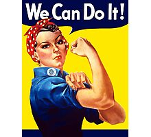 Rosie The Riveter - We Can Do It Photographic Print