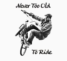 Never to old to ride  Womens Fitted T-Shirt