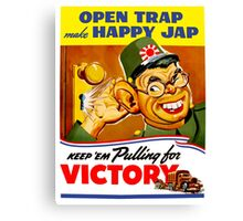Keep Em Pulling For Victory - WW2 Propaganda Canvas Print