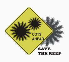 Watch out, coral reef - COTS AHEAD by yuisato