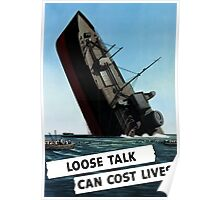 Loose Talk Can Cost Lives  Poster