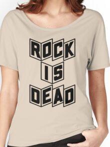 Rock Is Dead Women's Relaxed Fit T-Shirt