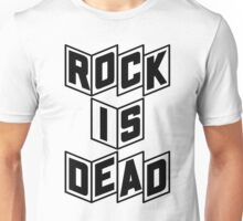 Rock Is Dead Unisex T-Shirt