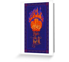 Ride like Hell Calligraphic cycling poster Greeting Card