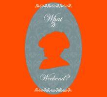 What is a Weekend? Kids Tee