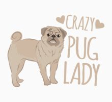 Crazy Pug Lady One Piece - Short Sleeve