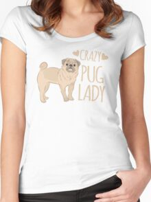 Crazy Pug Lady Women's Fitted Scoop T-Shirt