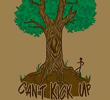 Can't Kick Up These Roots by Kerstyn Himes