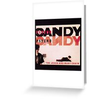 Psychocandy Greeting Card