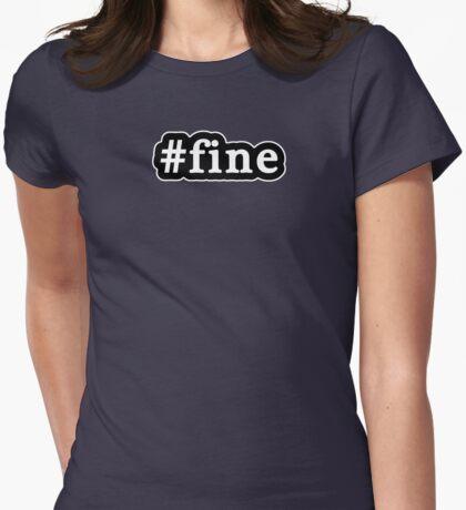 Fine - Hashtag - Black & White Womens Fitted T-Shirt