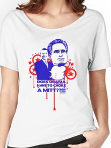 OBAMA VS MITT tee :D Women's Relaxed Fit T-Shirt