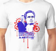 OBAMA VS MITT tee :D Unisex T-Shirt