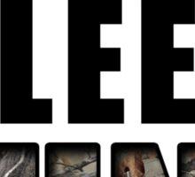 Eat, Sleep, Hunt Sticker