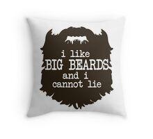 I Like Big Beards Throw Pillow