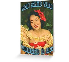 Wanted Lei Card Greeting Card
