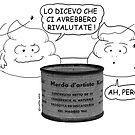 VITA E AVVENTURE DI PICCOLE MERDE - Merda d'artista  by CLAUDIO COSTA