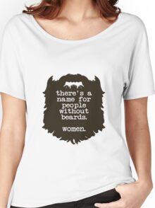 Beard Insult Women's Relaxed Fit T-Shirt