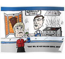 Angela Merkel eats Antonis Samaras Gyros Poster