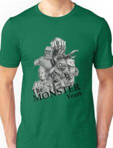 The Monster Years Unisex T-Shirt