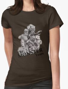 The Monster Years Womens Fitted T-Shirt