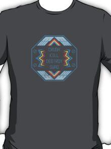 Crush Kill Destroy Swag T-Shirt
