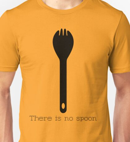 There is no spoon - Black Unisex T-Shirt