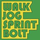 Walk. Jog. Sprint. Bolt. by Matt Burgess