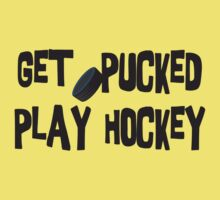 Funny Hockey Get Pucked by SportsT-Shirts