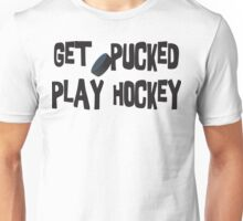 Funny Hockey Get Pucked Unisex T-Shirt