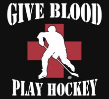 Give Blood Play Hockey One Piece - Short Sleeve