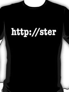 http://ster T-Shirt