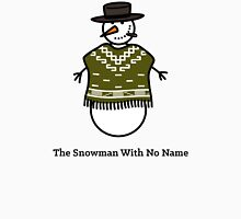The Snowman With No Name Unisex T-Shirt