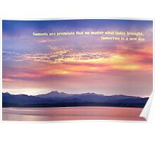 Sunsets Are Promises Poster