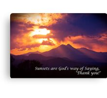 Sunsets are God's way of Saying Canvas Print
