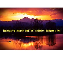 Sunsets Are A Reminder Photographic Print