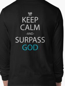soul eater keep calm and surpass god anime manga shirt Long Sleeve T-Shirt