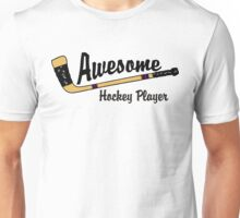 Awesome Hockey Player Unisex T-Shirt