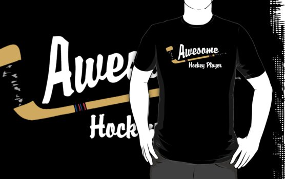 Awesome Hockey Player by SportsT-Shirts
