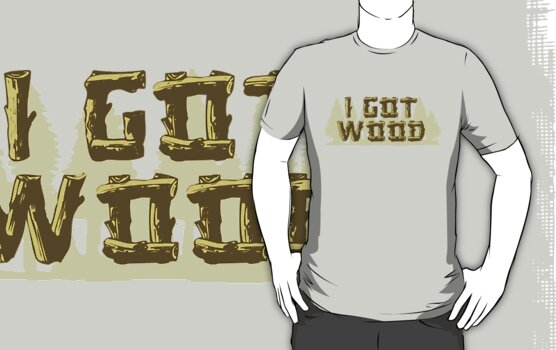 I Got Wood by Marconi Rebus
