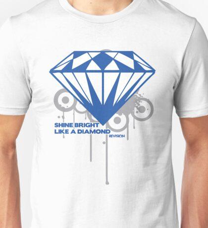 BRIGHT LIKE A DIAMOND Unisex T-Shirt