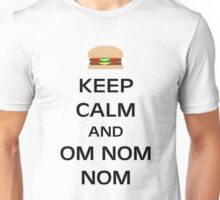 Keep Calm and Om Nom Nom (Cheeseburger Version-Black Text) Unisex T-Shirt
