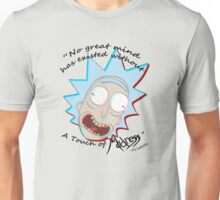 The Madness of Rick Unisex T-Shirt